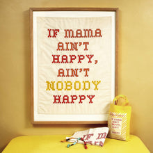 'If Mama Ain't Happy' tea towel for mums