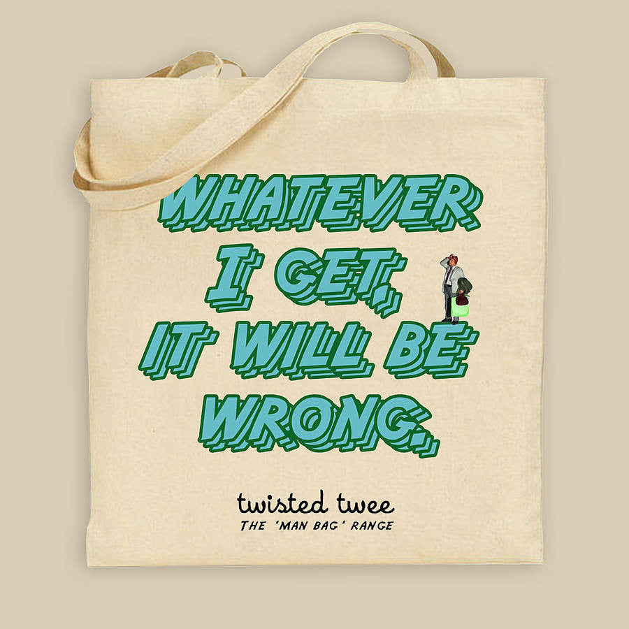 'Wrong' bag for the useless male shopper