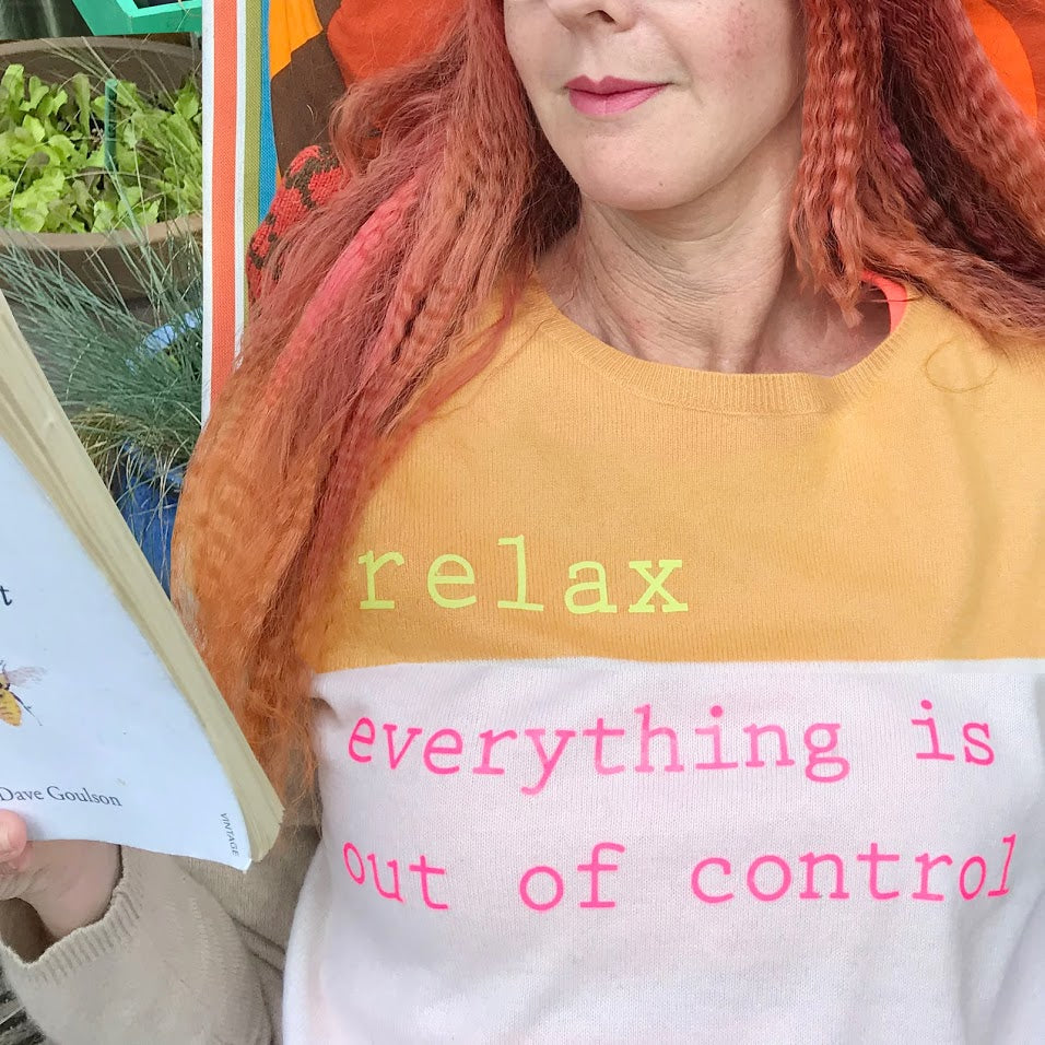 SOLD OUT - bespoke 'relax. everything is out of control' cashmere jumper
