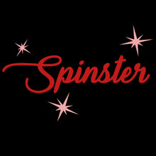 Spinster ladies t shirt for spicy old women
