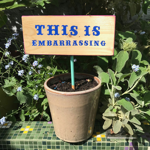 'This is embarrassing' plant sign