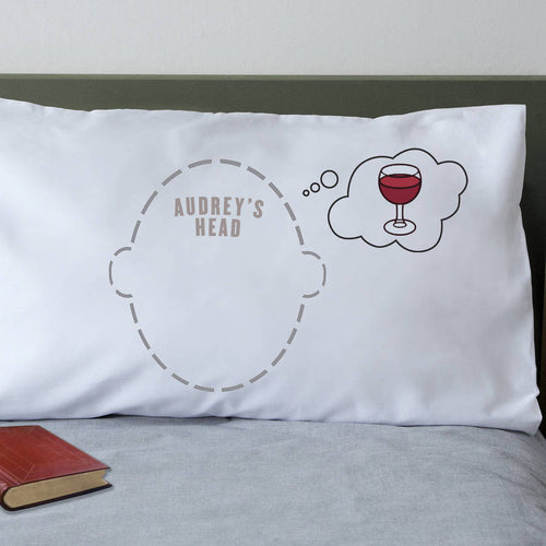 Wine lovers gift - wine dream bubble pillowcase