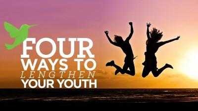 Four Ways To Lengthen Your Youth