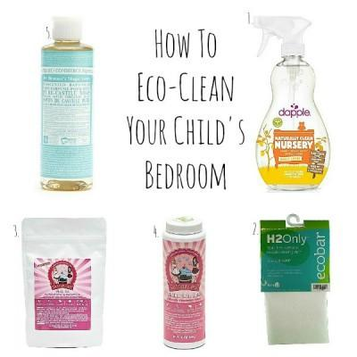 How to Eco-clean your Child's Room