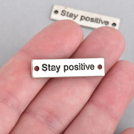 "10 Antique Silver ""Stay positive"" Metal Tags rectangle bar link, bracelet connector, stamped rectangle charm,  31mm,  1-1/4 chs2517"