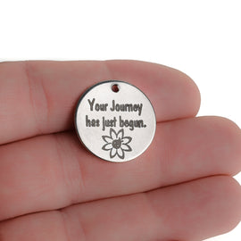 "5 Journey Inspiration Charms, Stainless Steel Quote Charms ""Your Journey has just begun."" Silver Charms, 20mm (3/4""), cls0223a"