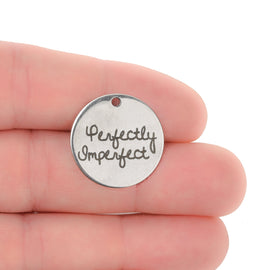 5 Perfectly Imperfect Charms, Stainless Steel Quote Charms, Empowerment Charms, 20mm cls0257a