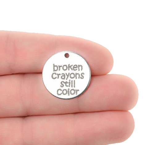5 Broken Crayons Still Color Charms Stainless Steel Quote Charms