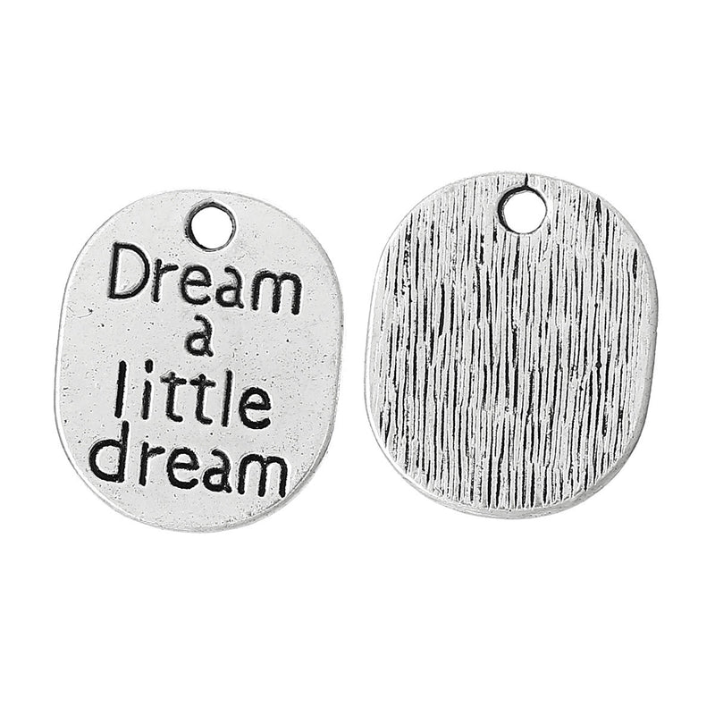 10 Silver Metal Stamped Word DREAM a LITTLE Dream Tag Charm Pendants chs0472