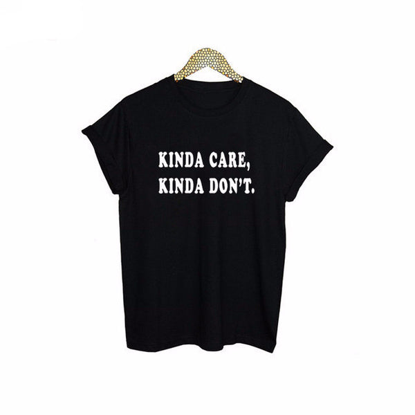 Kinda care Kinda don't T Shirt T-Shirt