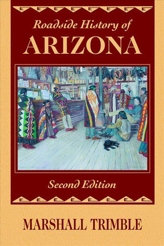 Roadside History of Arizona, 2nd Edition