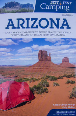 """Best Tent Camping Arizona"" By Kirstin Olmon Phillips & Kelly Phillips"
