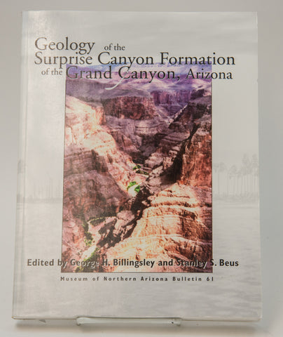 Geology of the Surprise Canyon Formation of the Grand Canyon, Arizona