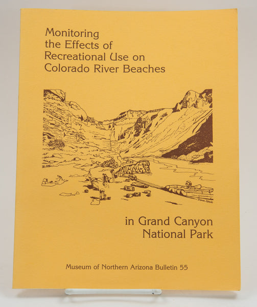 Monitoring the Effects of Recreational Use on Colorado River Beaches