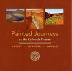 Painted Journeys on the Colorado Plateau
