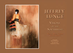 Jeffrey Lungé: Visions of the Southwest