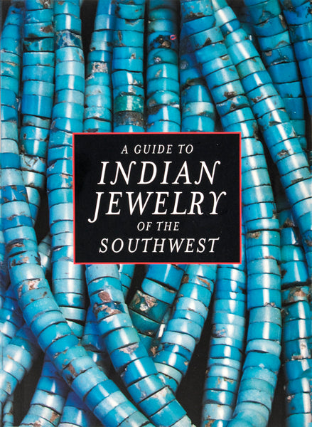 """Guide to Indian Jewelry of the Southwest"" by Georgiana Kennedy Simpson"