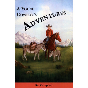 A Young Cowboy's Adventures