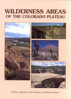 Plateau: Wilderness Areas of the Colorado Plateau