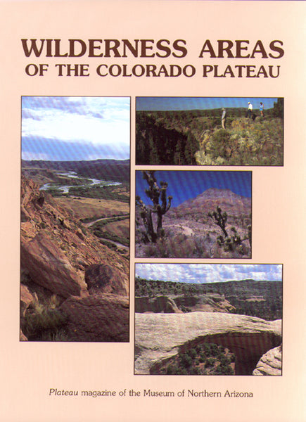 """Wilderness Areas of the Colorado Plateau"""