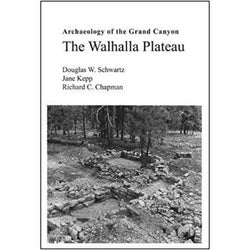 Archaeology of the Grand Canyon: The Walhalla Plateau