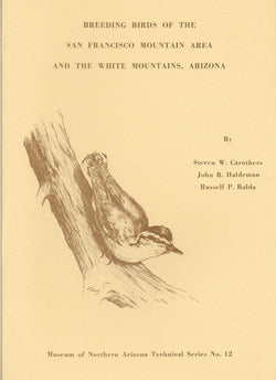 Breeding Birds of the San Francisco Mountain Area and the White Mountains, Arizona