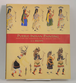 Pueblo Indian Painting: Tradition and Modernism in New Mexico, 1900-1930
