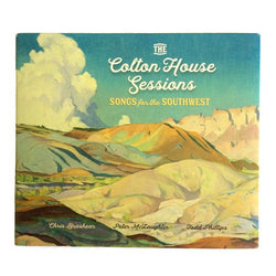 The Colton House Sessions: Songs for the Southwest