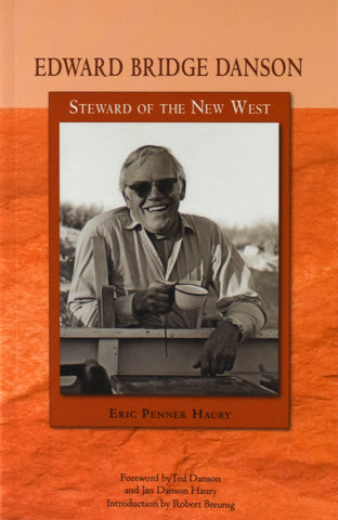 Edward Bridge Danson: Steward of the New West