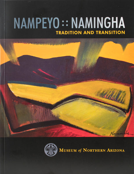 Nampeyo : : Namingha - Tradition and Transition