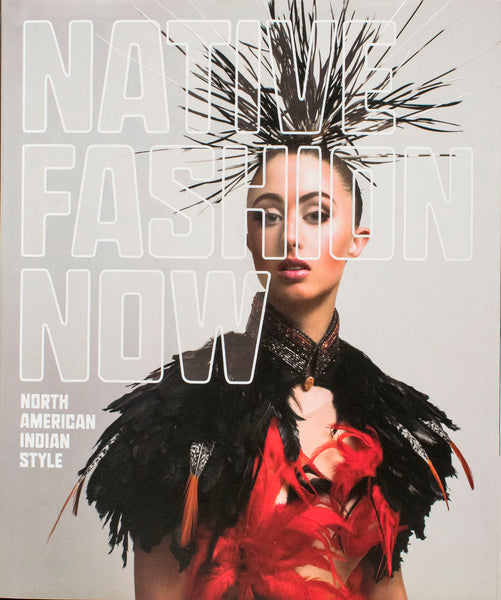 Native Fashion Now by Karen Kramer
