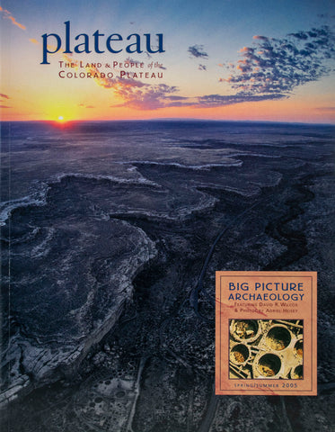 Plateau: Big Picture Archaeology