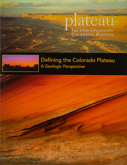 Plateau: Defining the Colorado Plateau