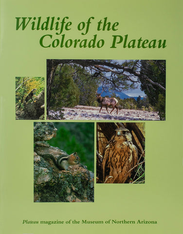 Plateau: Wildlife of the Colorado Plateau