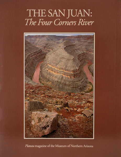 Plateau: The San Juan - The Four Corners RIver