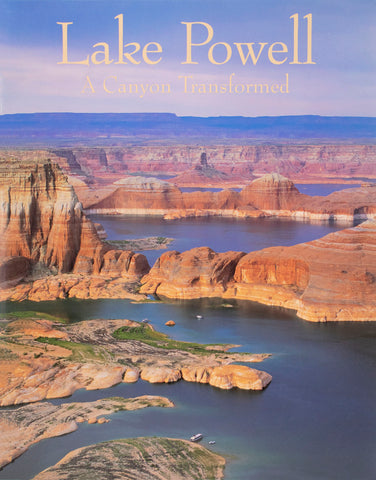 Plateau: Lake Powell - A Canyon Transformed
