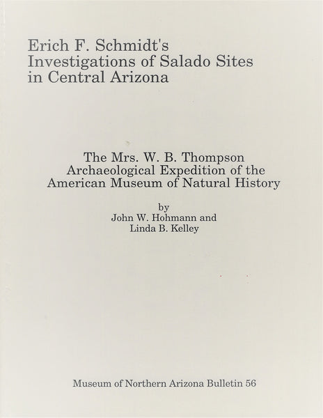 Erich F. Schmidt's Investigations of Salado Sites