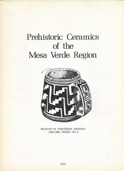 Prehistoric Ceramics of the Mesa Verde Region, No. 5 1974