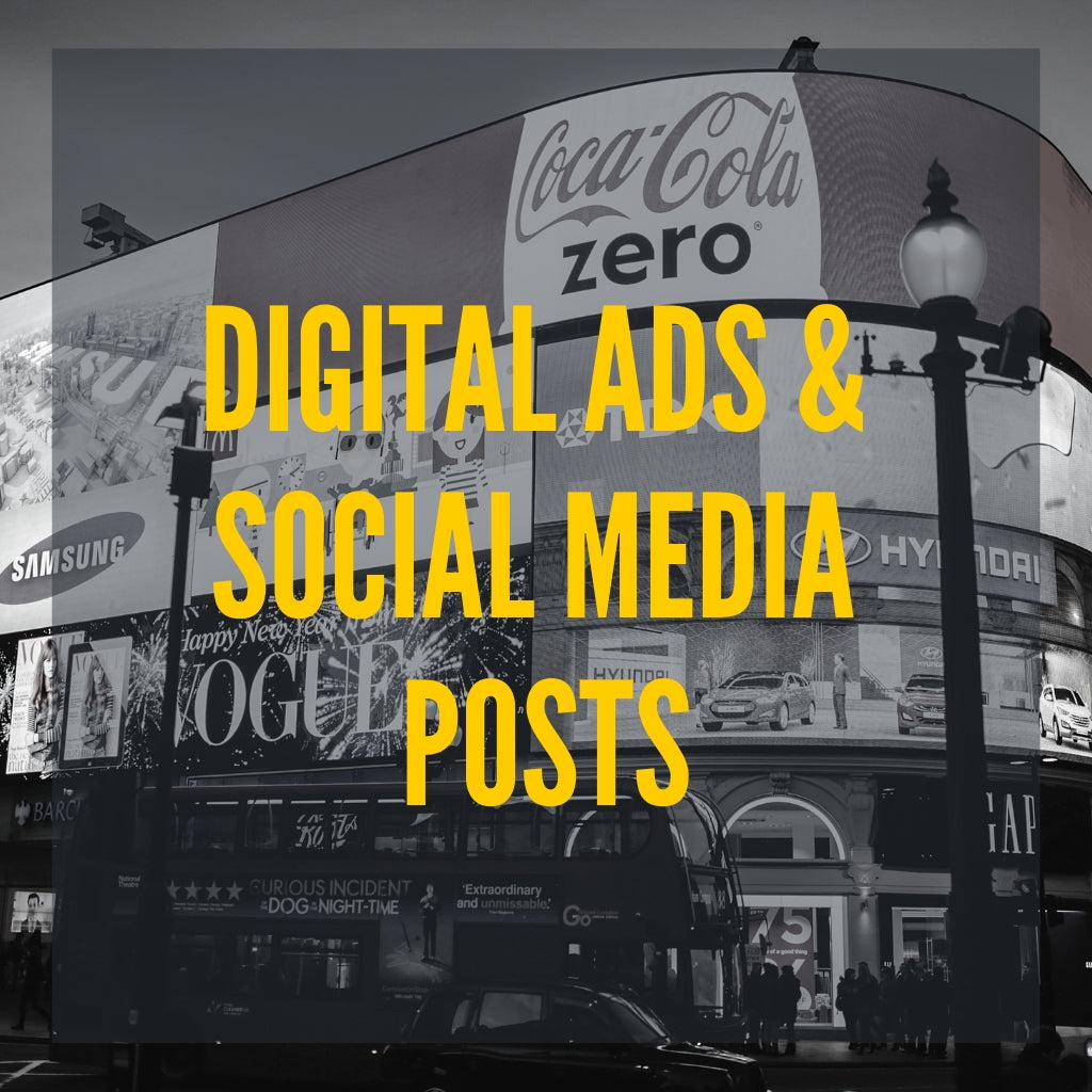 Digital Ads and Social Media Posts