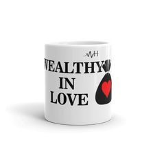 "Load image into Gallery viewer, Mental-Hop ""Wealthy In Love"" Mug"