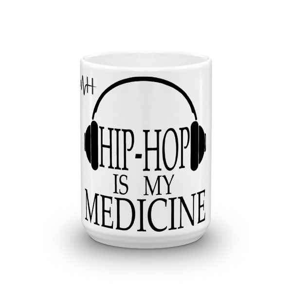 Mental-Hop MH Hip-Hop is My Medicine Mug