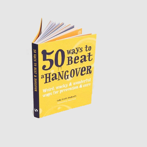 50 ways to beat hangover book