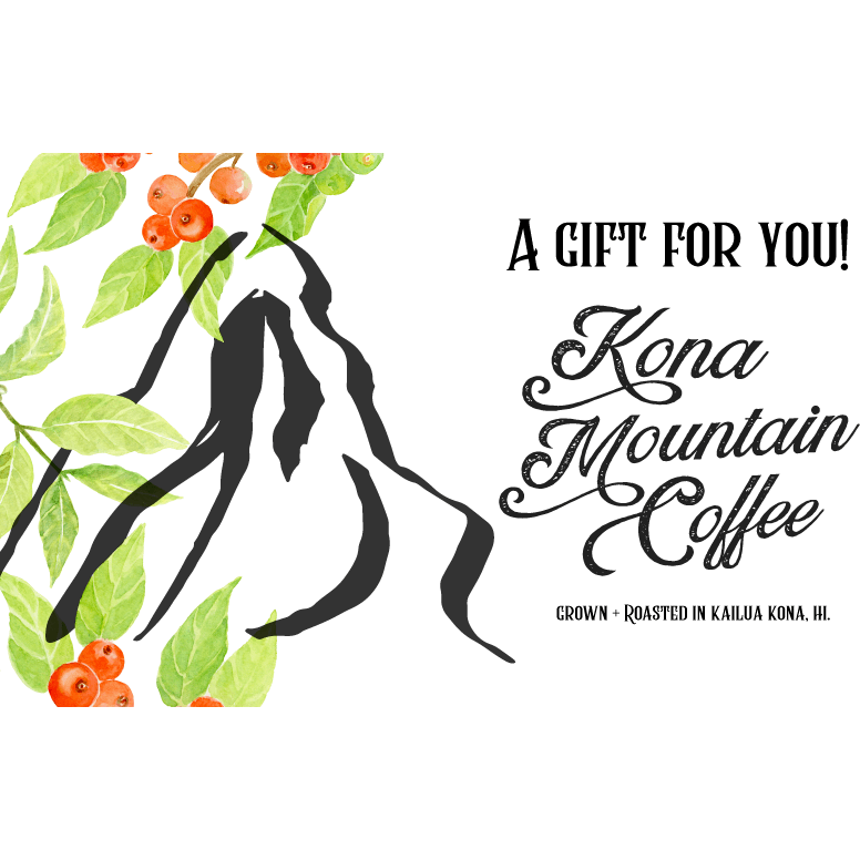 Kona Mountain Coffee E-Gift Card
