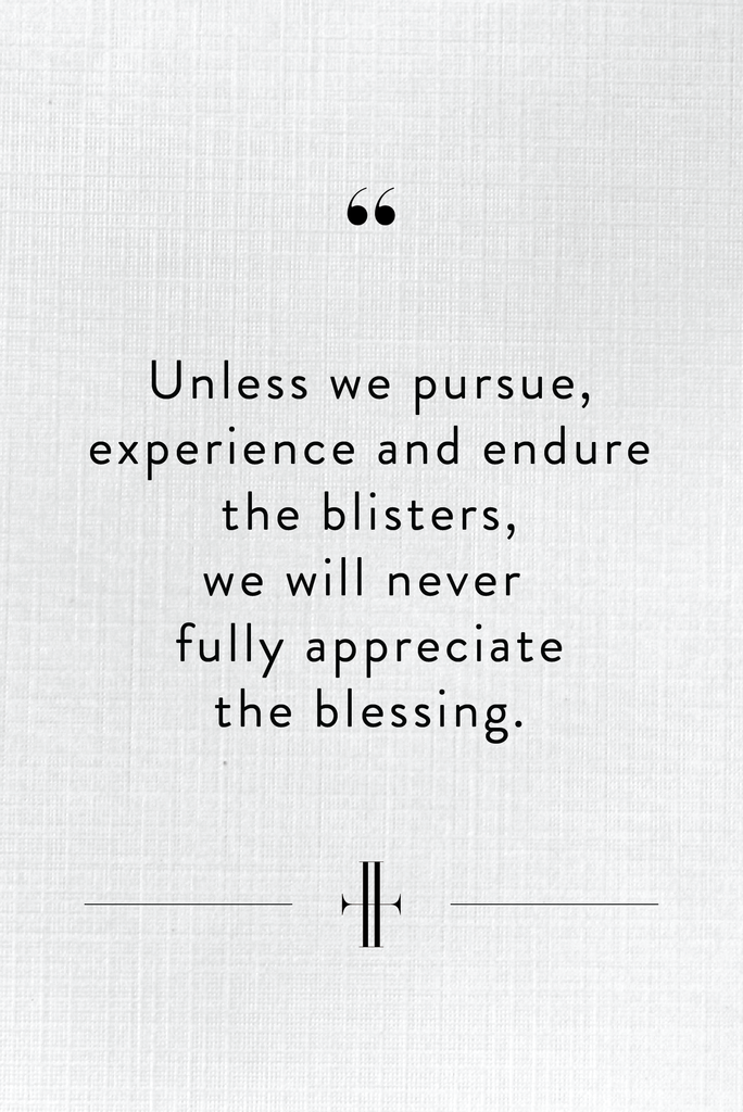 Wednesday Wisdom: Blessing in the Blisters