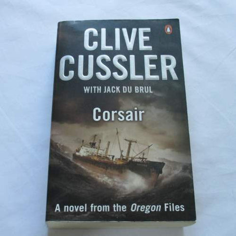 Corsair by Clive Cussler. A paperback action & adventure novel.