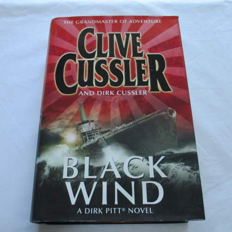 Black Wind by Clive Cussler. A hardback action & adventure novel.