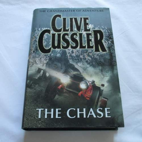 The Chase by Clive Cussler. A hardback action & adventure novel.
