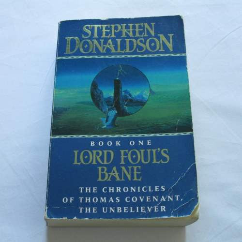 Lord Foul's Bane by Stephen Donaldson. A paperback Fantasy novel.