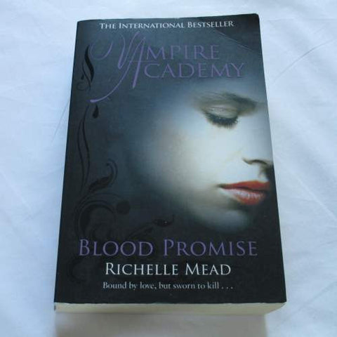 Blood Promise by Richelle Mead. A paperback Fantasy novel.
