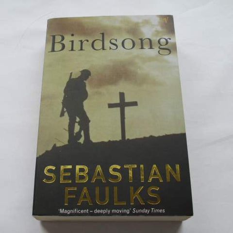 Birdsong by Sebastian Faulks. A paperback historical novel.